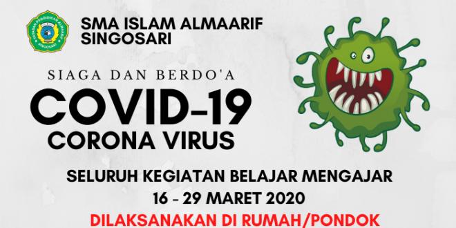 SMA ISLAM ALMAARIF SINGOSARI SIAGA VIRUS CORONA ( COVID-19 )